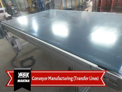 Conveyor Manufacturing (Transfer Lines)