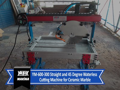 YM-600-300 Straight and 45 Degree Waterless Cutting Machine for Ceramic Marble