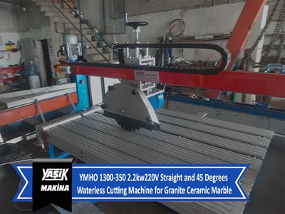 YMHO 1300-350 2.2kw220V Straight and 45 Degrees Waterless Cutting Machine for Granite Ceramic Marble